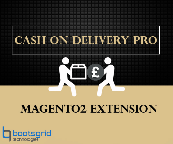 Bootsgrid Magento2 Cash On Delivery Pro