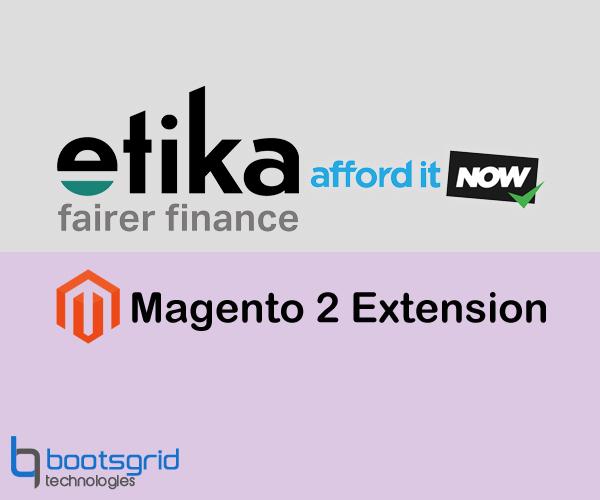 Bootsgrid Etika Retail Finance(Paybreak)-Magento2
