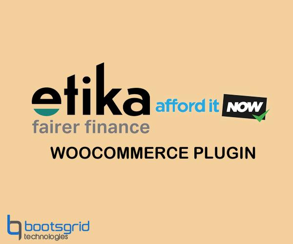 Bootsgrid Etika Retail Finance(Paybreak)-Woocommerce