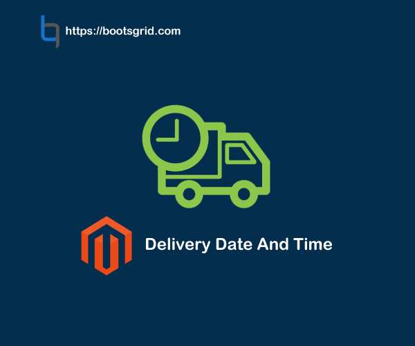 Magento Delivery Date And Time