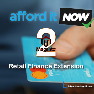 Magento 2 AfforditNOW (Paybreak) Retail Finance