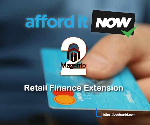 Magento 2 AfforditNOW (Paybreak) Retail Finance