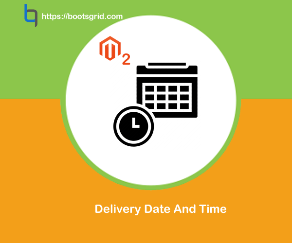 Magento2 Delivery Date And Time