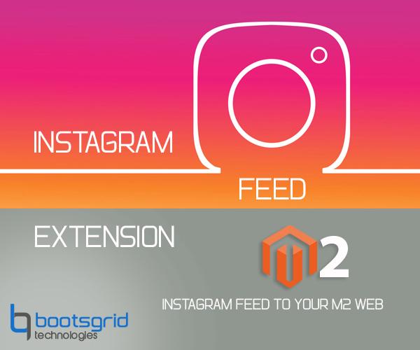 Bootsgrid Magento2 Instagram Feed Widget